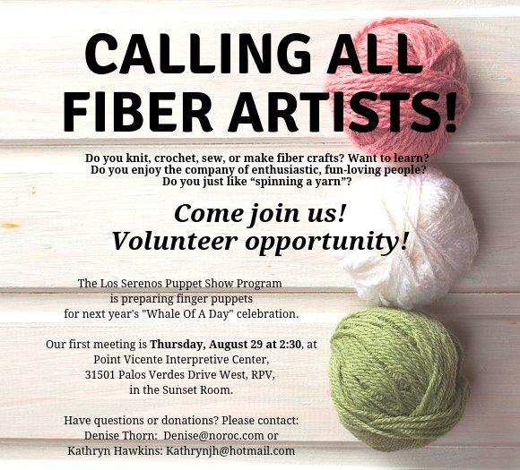 Volunteers Needed! Calling all Fiber Artists!