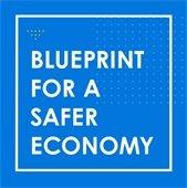 Blueprint for a Safer Economy