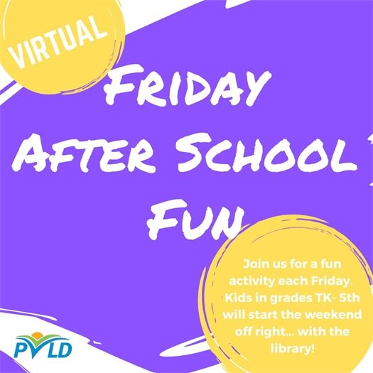 PVLD Friday After School Fun