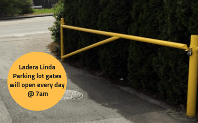 Ladera Linda Parking lot gates will open every day at 7am